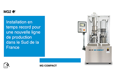 The pandemic does not stop MG2: a record-time installation for a new production line in Southern France